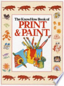 The KnowHow Book of Print and Paint