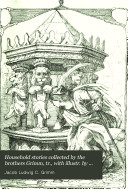 Pdf Household stories collected by the brothers Grimm, tr., with illustr. by E.H. Wehnert