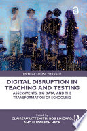 Digital Disruption In Teaching And Testing