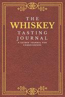 The Whiskey Tasting Journal Book PDF