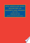 Wto Appellate Body Repertory Of Reports And Awards