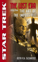 The Star Trek: The Lost era: 2328-2346: The Art of the Impossible