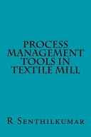 Process Management Tools in Textile Mill Book