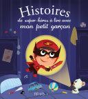 Histoires de super-héros à lire avec mon petit garçon Pdf/ePub eBook