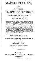 Maître italien, ou Nouvelle grammaire-pratique française et italienne