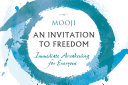 An Invitation to Freedom Book