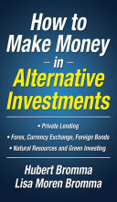 How to Make Money in Alternative Investments Pdf/ePub eBook
