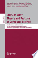 SOFSEM 2007  Theory and Practice of Computer Science Book