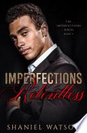 Imperfections Relentless
