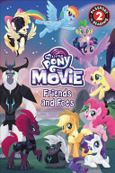 My Little Pony  The Movie  Friends and Foes Book