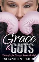 Grace   Guts