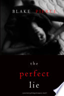 The Perfect Lie [Pdf/ePub] eBook