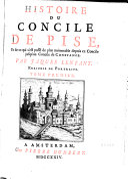 Histoire du Concile de Pise ...