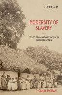 Modernity of Slavery