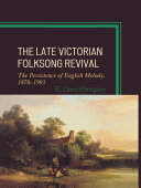 The Late Victorian Folksong Revival Pdf/ePub eBook