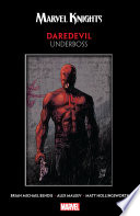 Marvel Knights Daredevil By Bendis   Maleev  Underboss