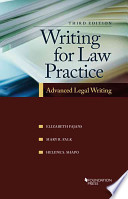 Writing for Law Practice  : Advanced Legal Writing