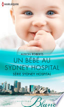 Un bébé au Sydney Hospital