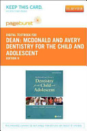 McDonald and Avery's Dentistry for the Child and Adolescent Pageburst Passcode