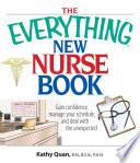 The Everything New Nurse Book