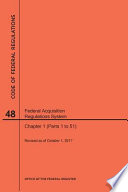 2017 Cfr Annual Print Title 48 Federal Acquisition Regulations System Chapter 1 Parts 1 To 51