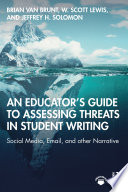 An Educator   s Guide to Assessing Threats in Student Writing