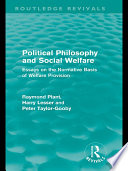 Political Philosophy and Social Welfare  Routledge Revivals