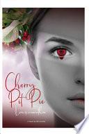 Cherry Pit Pie