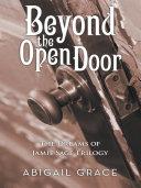 Beyond the Open Door