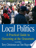 Local Politics  A Practical Guide to Governing at the Grassroots