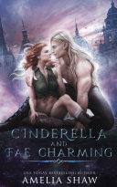 Cinderella and Fae Charming