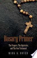Rosary Primer