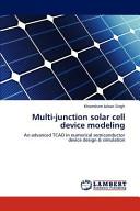 Multi Junction Solar Cell Device Modeling
