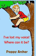 I've Lost My Voice! Where Can It Be?