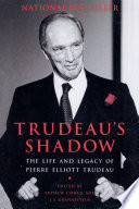 Trudeau S Shadow