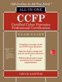 CCFP Certified Cyber Forensics Professional All-in-One Exam Guide
