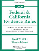 Federal and California Evidence Rules 2009