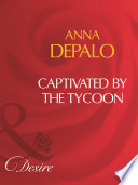 Captivated By The Tycoon  Mills   Boon Desire