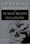 Forensic Archaeology and Human Rights Violations