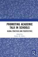 Promoting Academic Talk in Schools