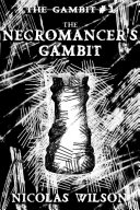 Pdf The Necromancer's Gambit (The Gambit #1)