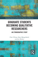 Graduate Students Becoming Qualitative Researchers