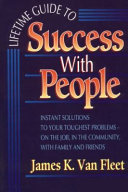 Lifetime Guide to Success with People