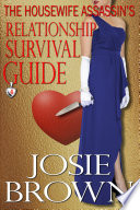 The Housewife Assassin s Relationship Survival Guide