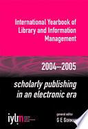 Scholarly Publishing in an Electronic Era Book