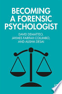 Becoming a Forensic Psychologist