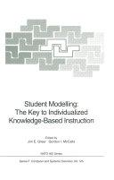 Student Modelling: The Key to Individualized Knowledge-Based Instruction [Pdf/ePub] eBook