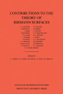 Contributions to the Theory of Riemann Surfaces