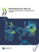 Negotiating Our Way Up Collective Bargaining in a Changing World of Work