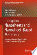 Inorganic Nanosheets and Nanosheet Based Materials